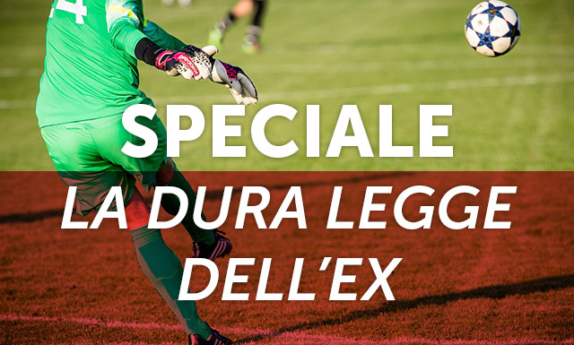 Fantacalcio e marcatori – LA DURA LEGGE DELL'EX – 9ª giornata